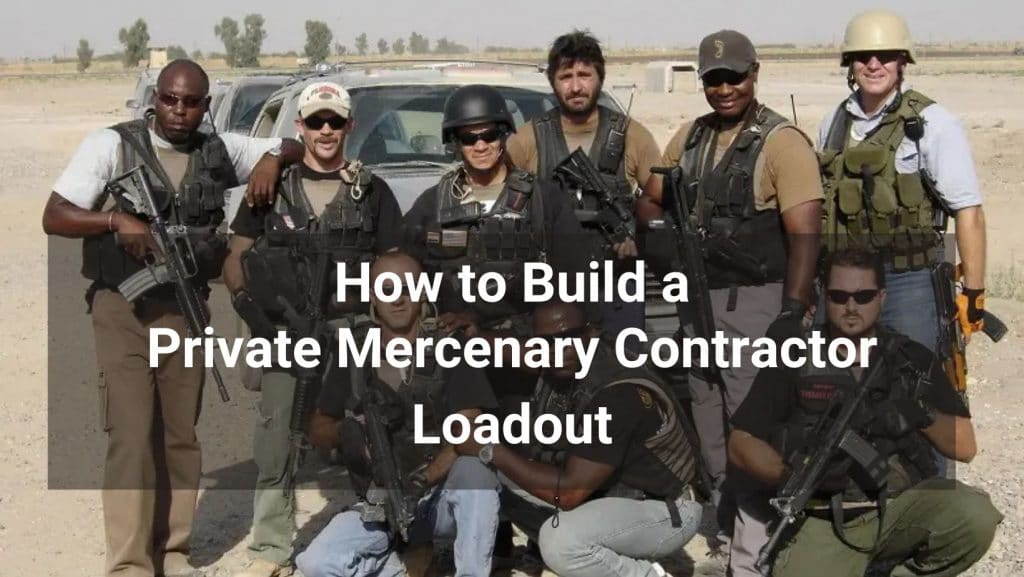 pmc loadout tactical gear choices for plate carrier